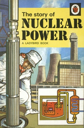 The Story Of Nuclear Power