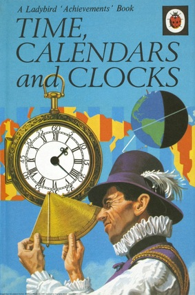 Time, Calendars And Clocks