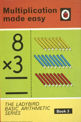 Multiplication Made Easy - Basic Arithmetic Series Book 3